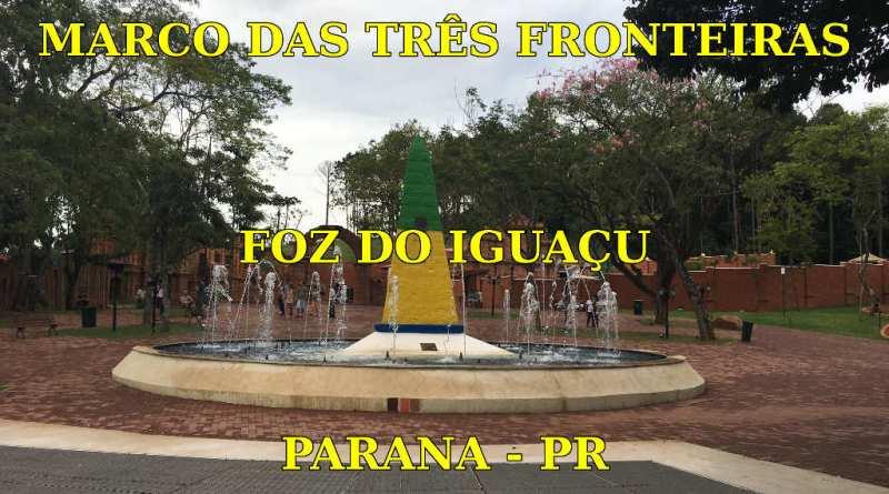 Marco das Três Fronteiras em Foz do Iguaçu no Paraná