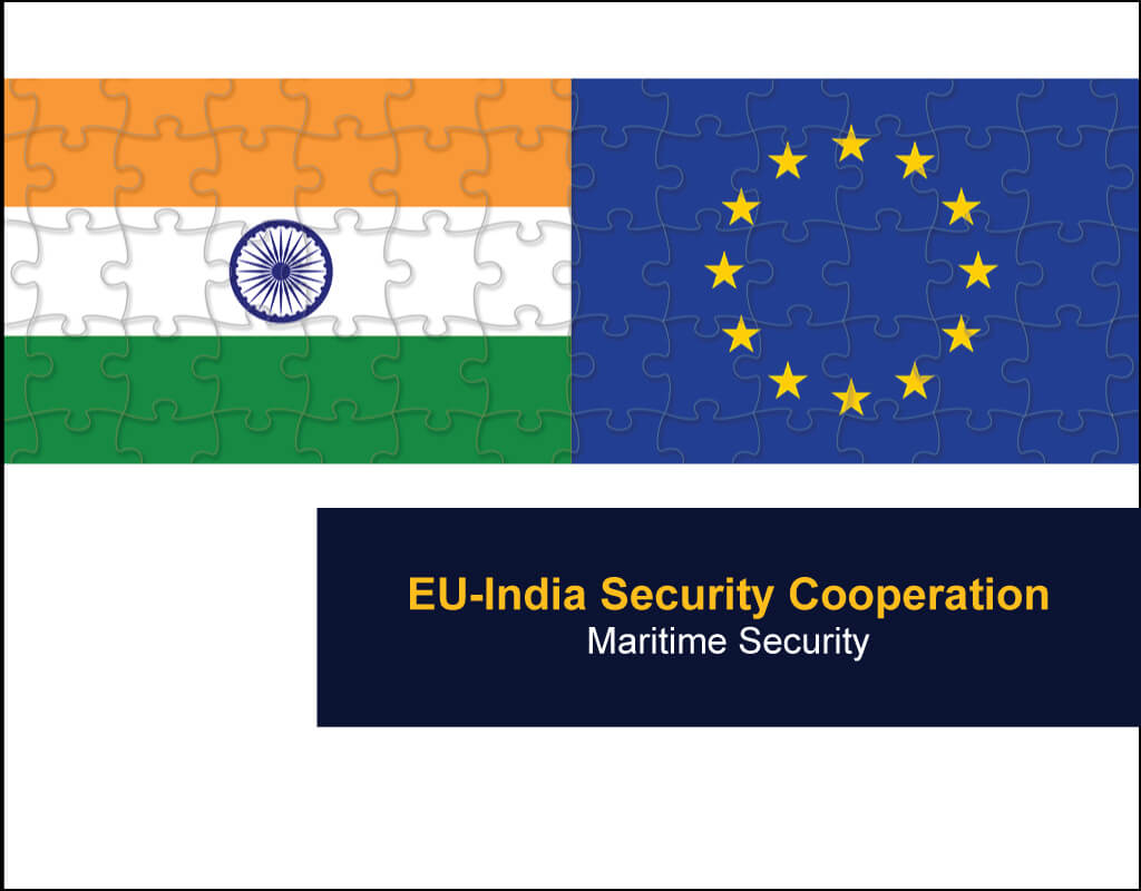 EU-India Security Cooperation – Maritime Security - EU India Twinning Think Tanks Initiative