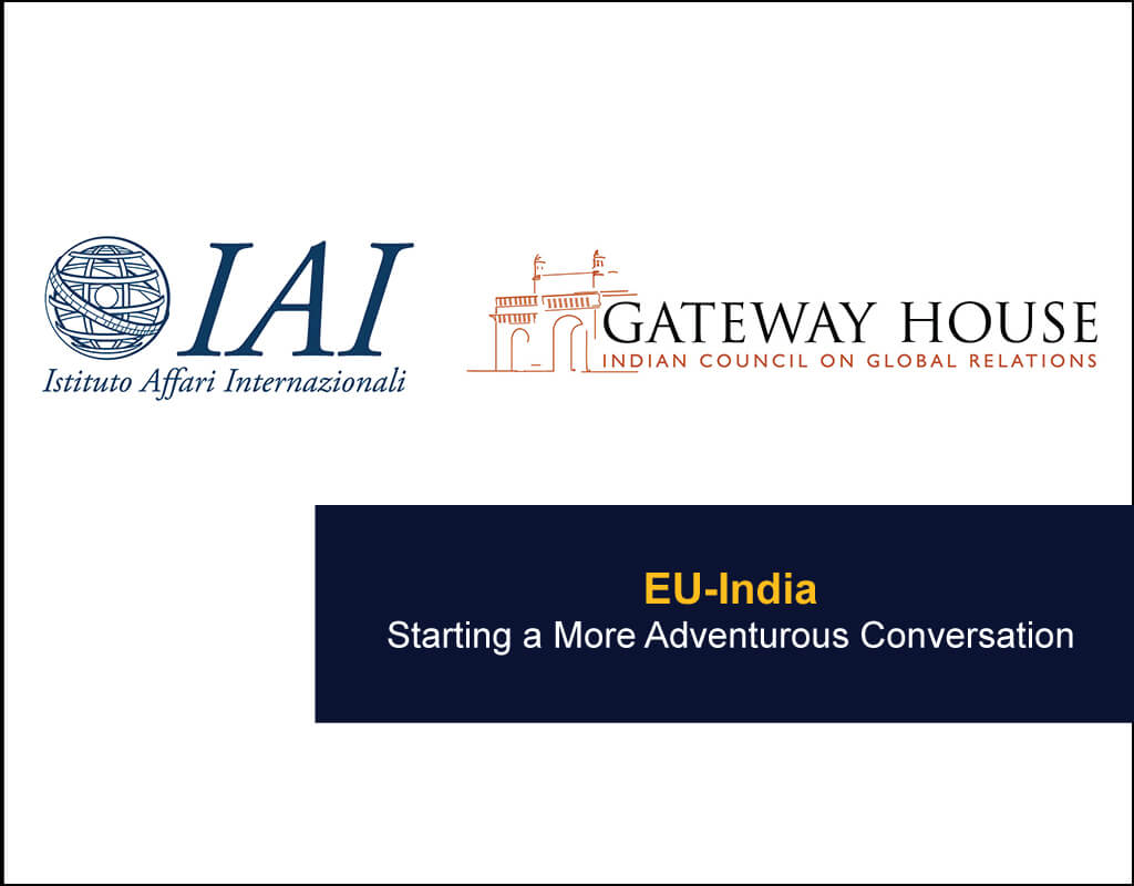 EU-India-Starting a More Adventurous Conversation - EU India Twinning Think Tanks Initiative