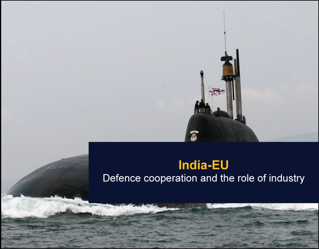 India-EU - Defence cooperation and the role of industry - EU India Twinning Think Tanks Initiative