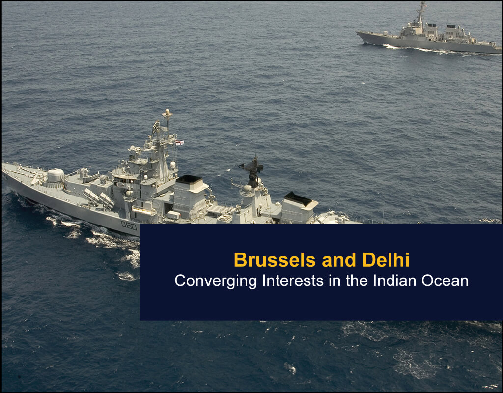 Brussels and Delhi - Converging Interests in the Indian Ocean - EU India Twinning Think Tanks Initiative