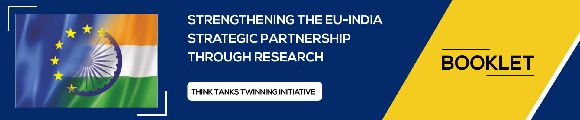 EU India Think Tanks Twinning Initiative – Booklet