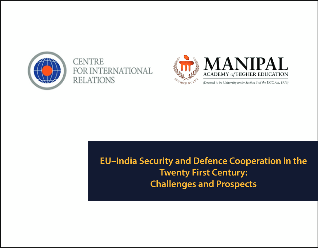 EU–India Security and Defence Cooperation in the Twenty First Century