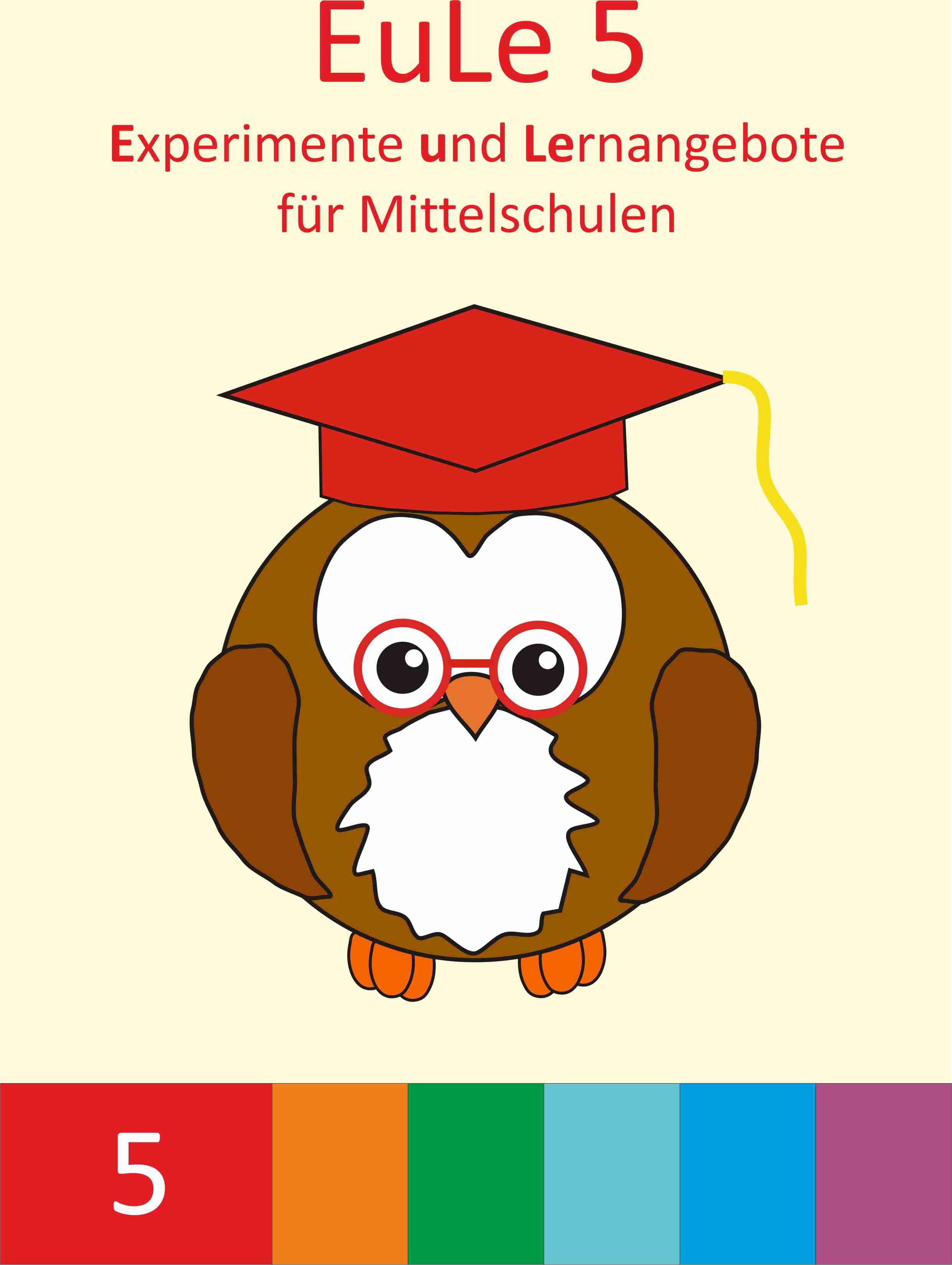 EuLe  Experimente und Lernangebote fr Mittelschulen in Bayern