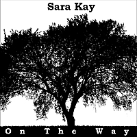 Sara Kay On The Way