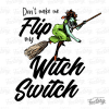 Don't make me flip my Witch switch digital design