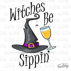 Witches Be Sippin' Design