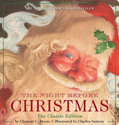 The Night Before Christmas Oversized Padded Board Book: The Classic Edition, the New York Times Bestseller