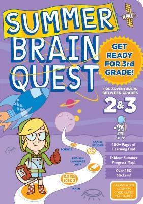 Summer Brain Quest: Between Grades 2 & 3