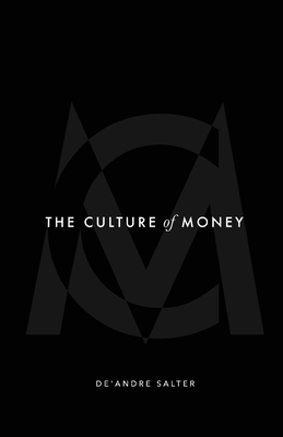 The Culture of Money