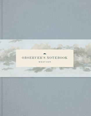 Observer's Notebook: Weather