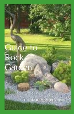 Guide to Rock Garden: The standard layout for a rock garden consists of a pile of aesthetically arranged rocks in different sizes, with smal