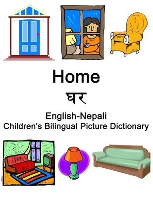 English-Nepali Home / घर Children's Bilingual Picture Dictionary