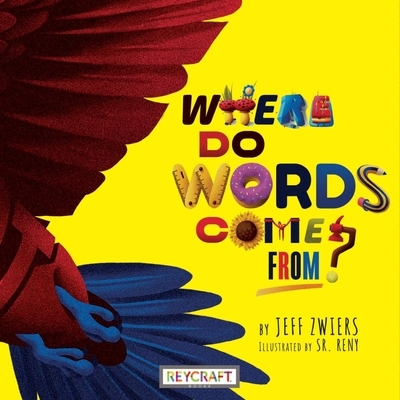 Where Do Words Come From?