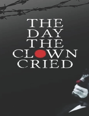 The Day The Clown Cried: Screenplay
