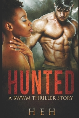 Hunted: a bwwm thriller story