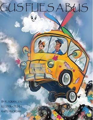 Gus Flies A Bus