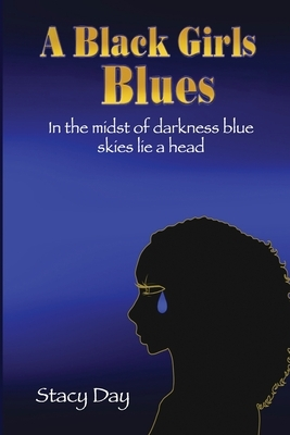 A Black Girls Blues: In the midst of darkness blue skies lie ahead