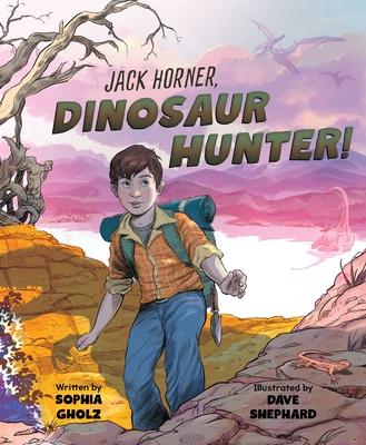 Jack Horner, Dinosaur Hunter!