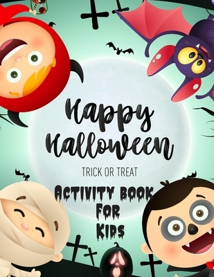 Activity Book For Kids: Fun and Relaxing Halloween activity Book: Boys/girls: Halloween Words search, Mazes, Sudokus, Coloring pages... 4-5-6-
