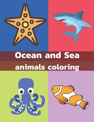 Ocean and Sea Animals Coloring: We have Coloring Pages with all of the sea animals like sea horses, starfish, octopus, crabs, dolphins, Activity Book