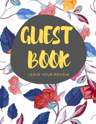 Guest Book: Leave Your Review