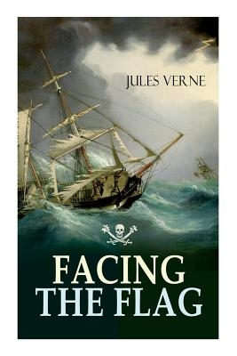 Facing the Flag: Pirate Adventure