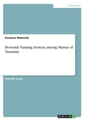Personal Naming System among Massai of Tanzania