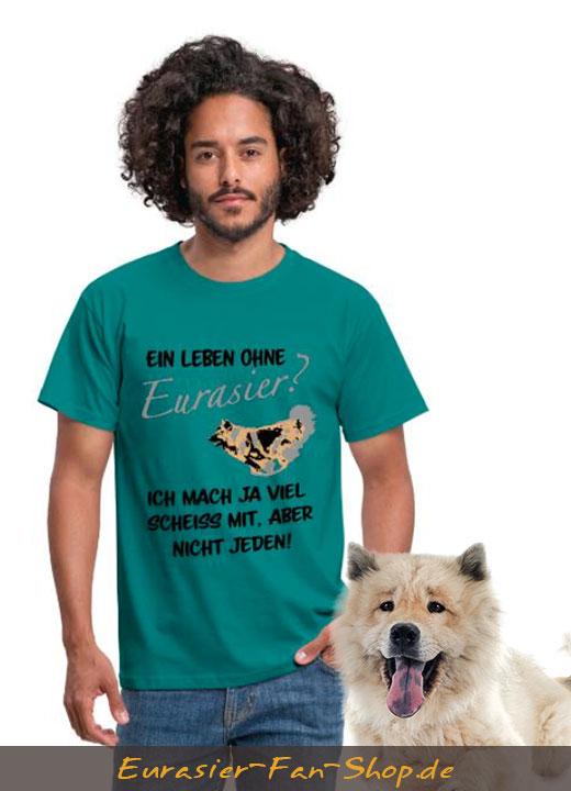 Eurasier T-Shirt für Männer - Ein Leben ohne Eurasier