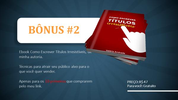 SEO Para Afiliados Bônus 2 para você - Ebook Como Escrever Títulos Irresistíveis