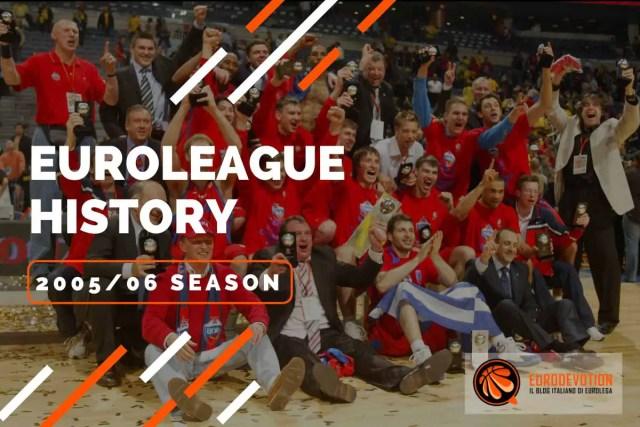 Euroleague story 2005/2006: da Gomelski a Messina, il ritorno del CSKA