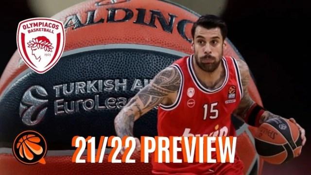 EUROLEAGUE 2021/22 – PREVIEW : Olympiacos