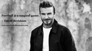 Football Quotes 12 - David Beckham