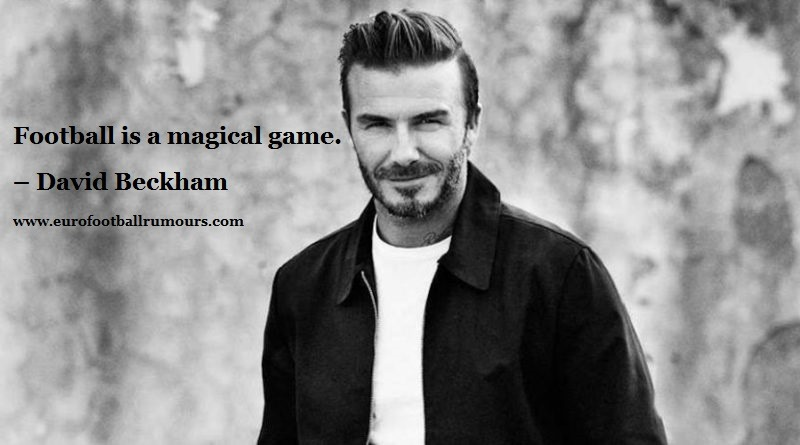 Football Quotes 12 - David Beckham