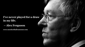 Football Quotes 16 Alex Ferguson