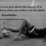 Football Quotes 30 Ronaldinho