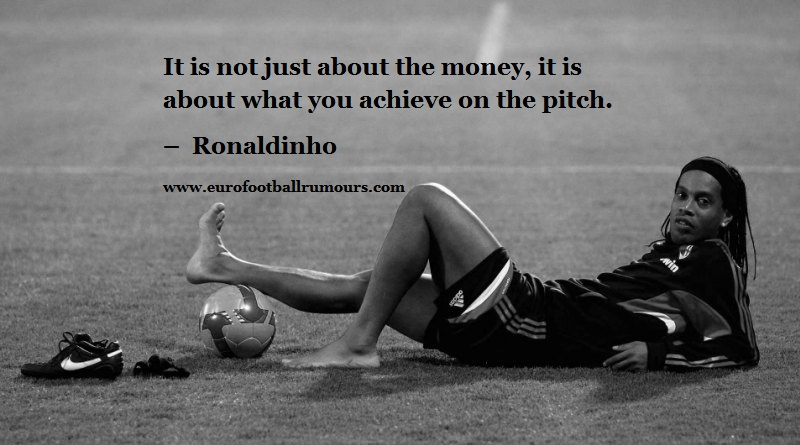 Football Quotes 30 Ronaldinho