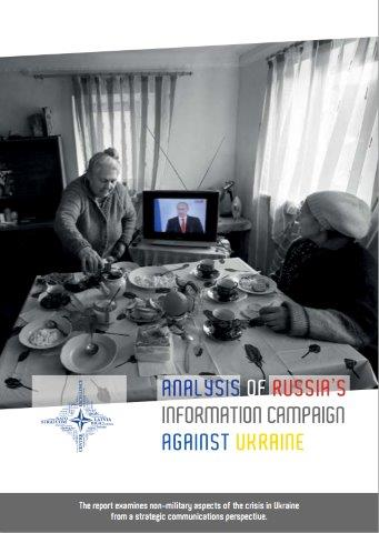 Analyses Russia's information campaign against Ukraine