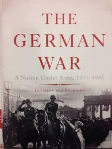 "Nicholas Stargardt ""The German War"" (Basic Books, 2015)"