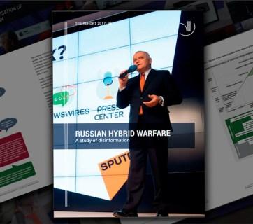 Russian Hybrid Warfare. A study of disinformation