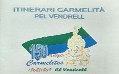 SEGUNDO ITINERARIO CARMELITANO EN EL VENDRELL