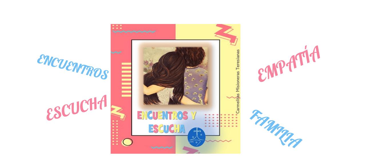 """""""ENCUENTROS Y ESCUCHA"""", UNA PROPUESTA PJV DE FAMILIA Y COMUNIÓN"""