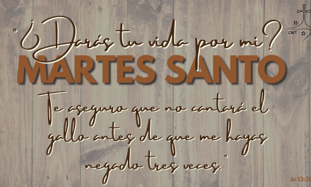 MARTES SANTO. RECHAZAR EL AMOR
