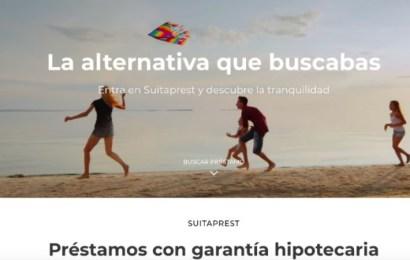 Suitaprest y sus préstamos de garantía hipotecaria