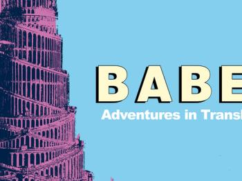 Babel – adventures in translation