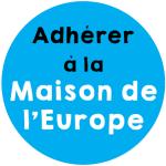 Adhérer à la Maison de l'Europe