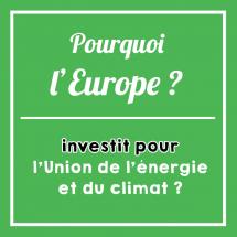 Pourquoi-Europe-investit-pour-lunion-de-lénergie-et-du-climat