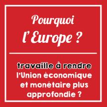 Pourquoi_europe_travaille_union_economique_monetaire