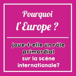 Pourquoi-europe_scene_internationale