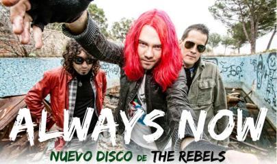 "Cartel promocional del último disco de The Rebels, ""Always Now!"""